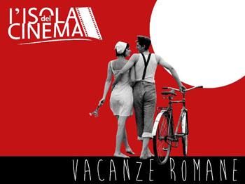 L'Isola del Cinema - Vacanze Romane 2013