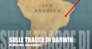 Vittorino Meneghetti Sulle traccie di Darwin