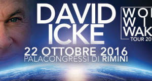 DAVID ICKE A RIMINI PER IL WAKE UP TOUR MONDIALE