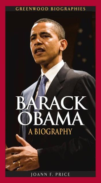 Barack Obama – a Biography di Joann F. Price